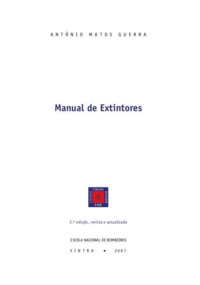 A N T Ó N I O     M A T O S                              G U E R R A     Manual de Extintores                             ...