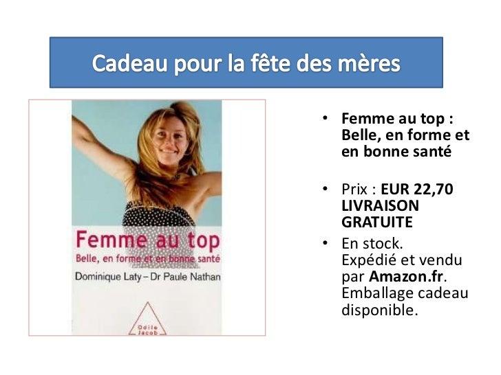Cadeau pour la fête des mères<br />Femme au top : Belle, en forme et en bonne santé<br />Prix : EUR 22,70LIVRAISON GRATUIT...