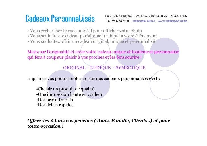 PUBLICEO CADEAUX – 42 Avenue Alfred Maës – 62300 LENSCadeaux Personnalisés                    Tél : 09 53 03 46 56 – cadea...