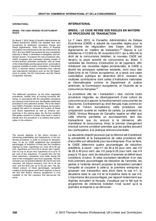 INTERNATIONAL BRESIL : LE CADE REVISE SES REGLES EN MATIERE DE PROCEDURE DE TRANSACTION Le 7 mars 2013, le Conselho Admini...