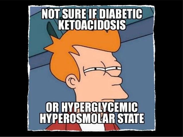CetoacidoseDiabética (CAD)• Hiperglicemia > 250 mg/dLHiperglicemia > 250 mg/dL• Acidose pH < 7,3Acidose pH < 7,3• Cetonemi...