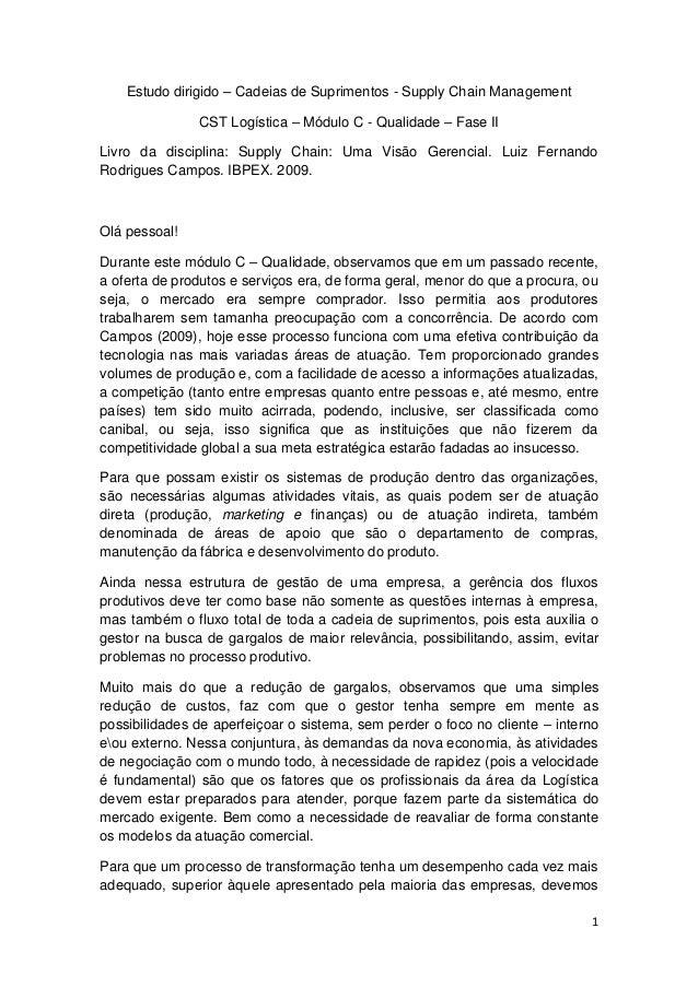 Estudo dirigido – Cadeias de Suprimentos - Supply Chain Management CST Logística – Módulo C - Qualidade – Fase II Livro da...