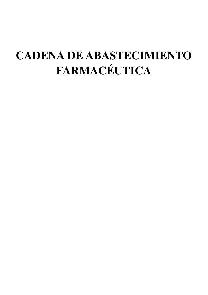 CADENA DE ABASTECIMIENTO     FARMACÉUTICA