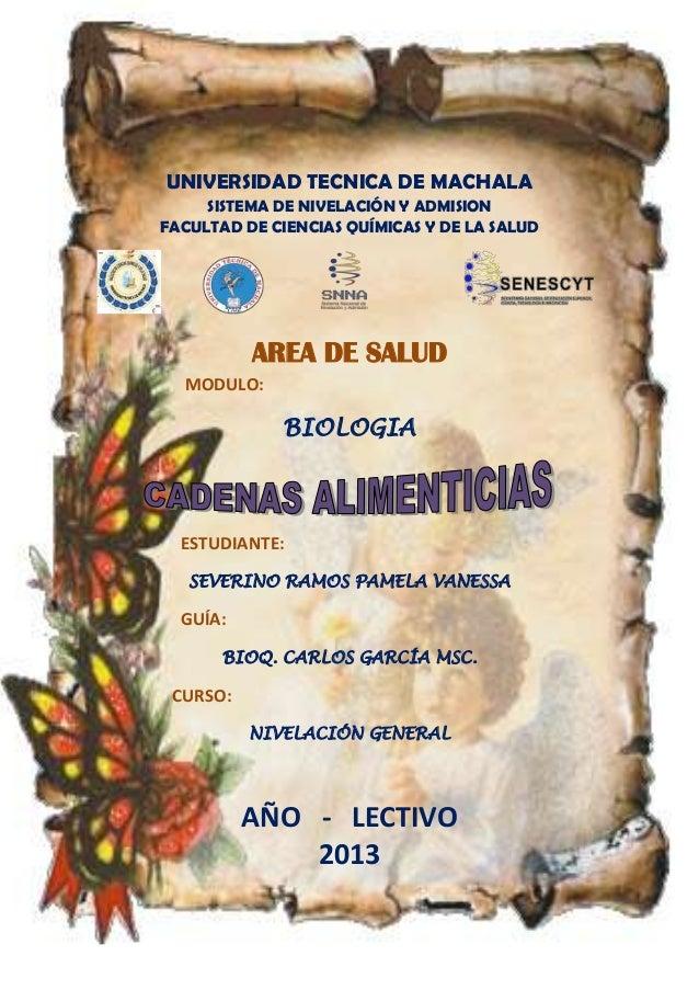 UNIVERSIDAD TECNICA DE MACHALA SISTEMA DE NIVELACIÓN Y ADMISION FACULTAD DE CIENCIAS QUÍMICAS Y DE LA SALUD AREA DE SALUD ...