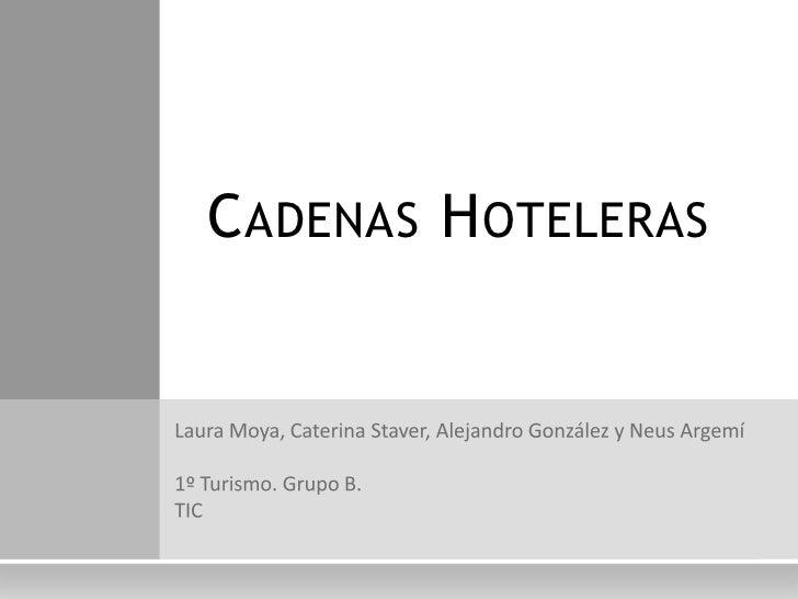 C ADENAS H OTELERAS