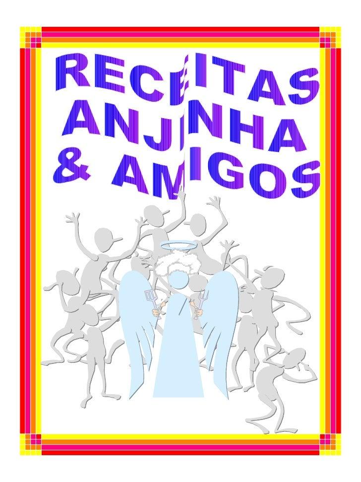 RECEITAS ANJINHA & AMIGOS