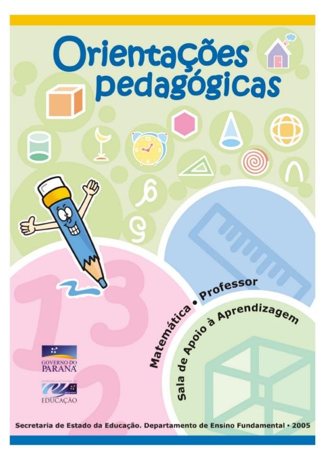 2GOVERNO DO PARANÁSECRETARIA DE ESTADO DA EDUCAÇÃOSUPERINTENDÊNCIA DA EDUCAÇÃODEPARTAMENTO DE ENSINO FUNDAMENTALORIENTAÇÕE...