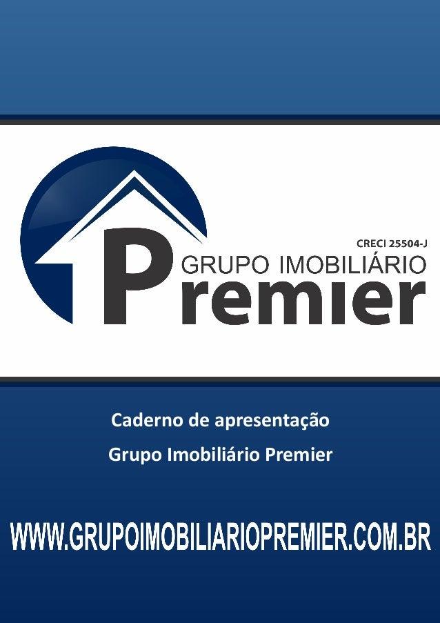 Caderno de apresentação Grupo Imobiliário Premier