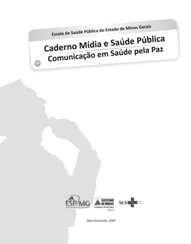 mídia e saúde pública II - 200907.pmd 29/2/2008, 12:281