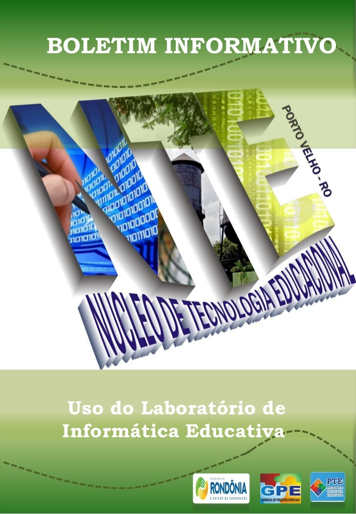 BOLETIM INFORMATIVO  Uso do Laboratório de Informática Educativa