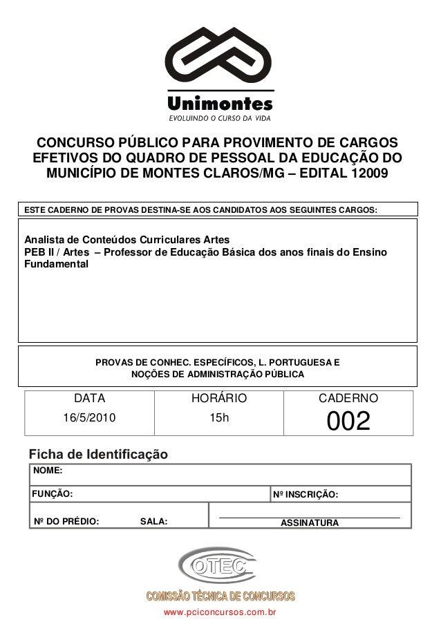 CONCURSO PÚBLICO PARA PROVIMENTO DE CARGOS EFETIVOS DO QUADRO DE PESSOAL DA EDUCAÇÃO DO MUNICÍPIO DE MONTES CLAROS/MG – ED...