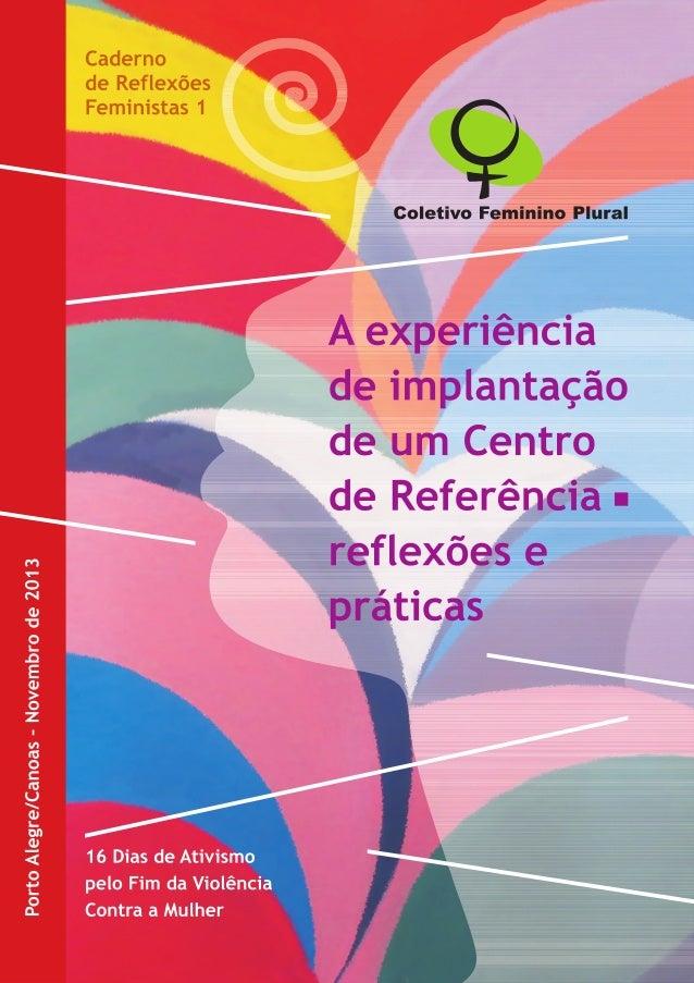A experiência de implantação de um Centro de Referência - reflexões e práticas