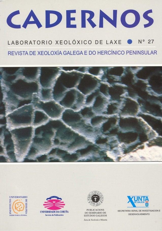 Cadernos Lab. Xeolóxico de Laxe Coruña. 2002. Vol. 27, pp. 7-24 ISSN: 0213-4497 La mina de Fontao The Fontao's mine ORCHE,...
