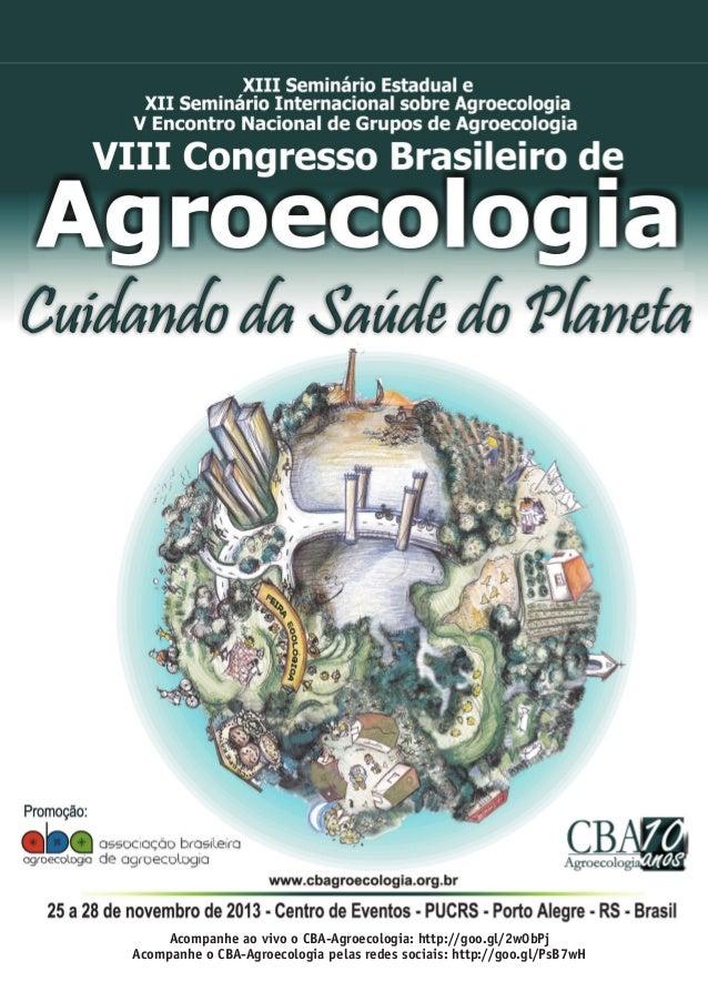 Acompanhe ao vivo o CBA-Agroecologia: http://goo.gl/2w0bPj Acompanhe o CBA-Agroecologia pelas redes sociais: http://goo.gl...