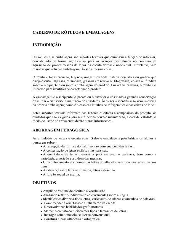 Preferência Caderno de apoio a pratica pedagogica rotulos e embalagens e receitas… OQ05
