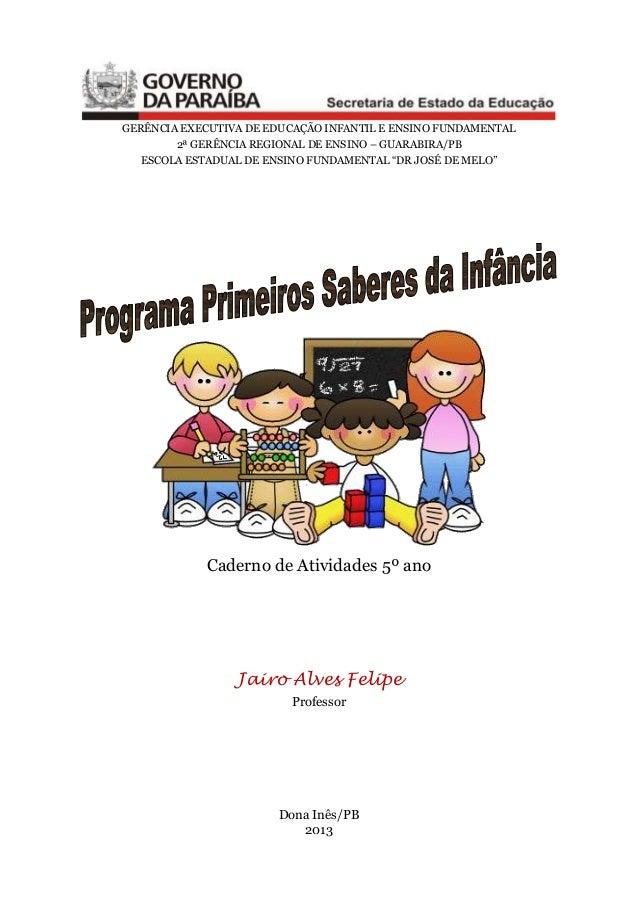 GERÊNCIA EXECUTIVA DE EDUCAÇÃO INFANTIL E ENSINO FUNDAMENTAL 2ª GERÊNCIA REGIONAL DE ENSINO – GUARABIRA/PB ESCOLA ESTADUAL...