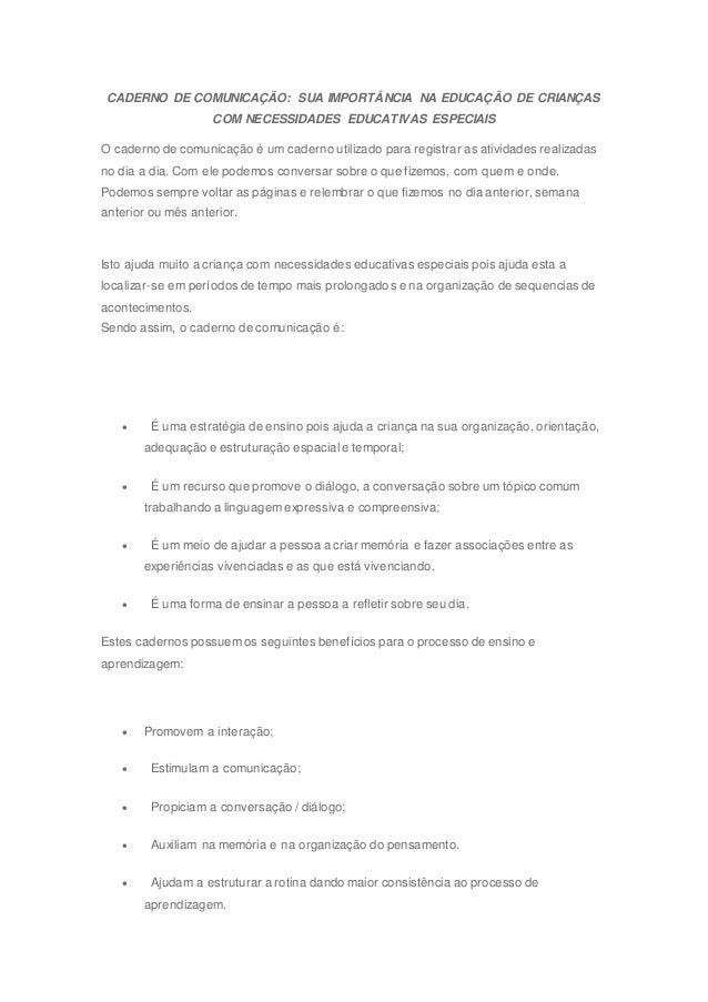 CADERNO DE COMUNICAÇÃO: SUA IMPORTÂNCIA NA EDUCAÇÃO DE CRIANÇAS COM NECESSIDADES EDUCATIVAS ESPECIAIS O caderno de comunic...