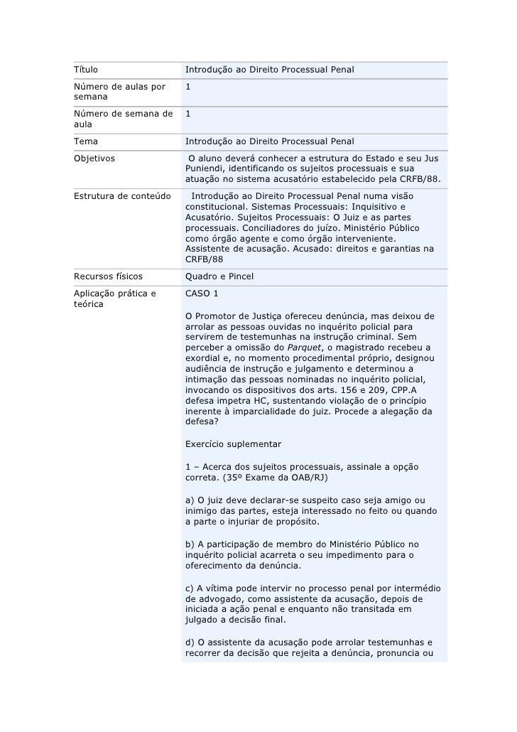 Título                  Introdução ao Direito Processual PenalNúmero de aulas por     1semanaNúmero de semana de     1aula...