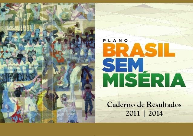 Caderno de Resultados  2011 | 2014