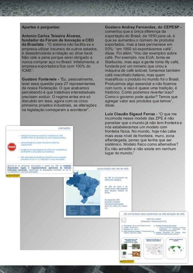 Apartes e perguntas: Gustavo Andrey Fernandes, do CEPESP -  comentou que a única diferença da  Antonio Carlos Teixeira Álv...