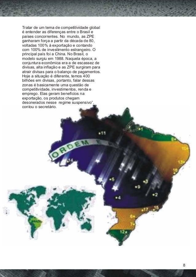 Tratar de um tema de competitividade global  é entender as diferenças entre o Brasil e  países concorrentes. No mundo, as ...