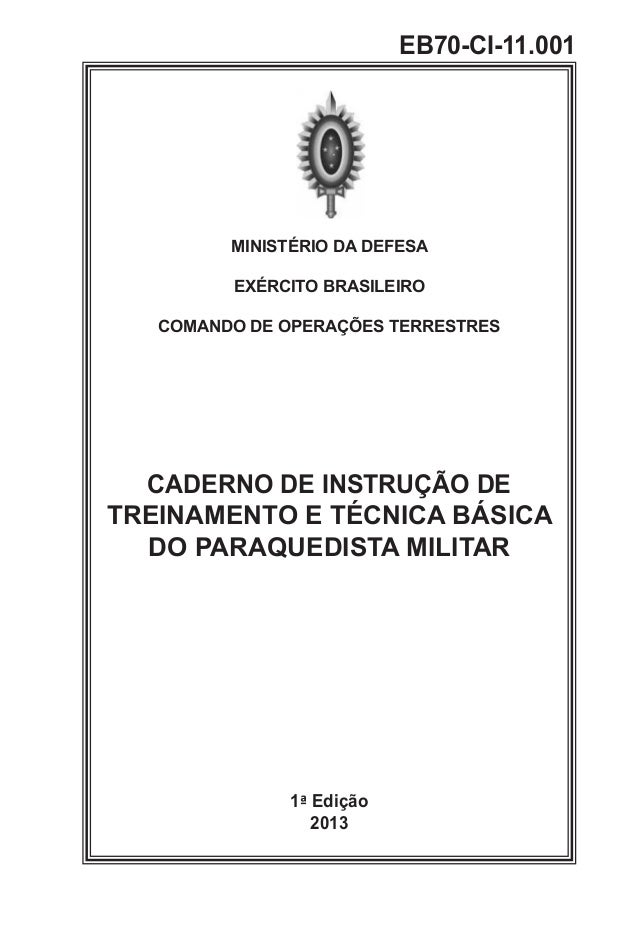 MINISTÉRIO DA DEFESA EXÉRCITO BRASILEIRO COMANDO DE OPERAÇÕES TERRESTRES CADERNO DE INSTRUÇÃO DE TREINAMENTO E TÉCNICA BÁS...