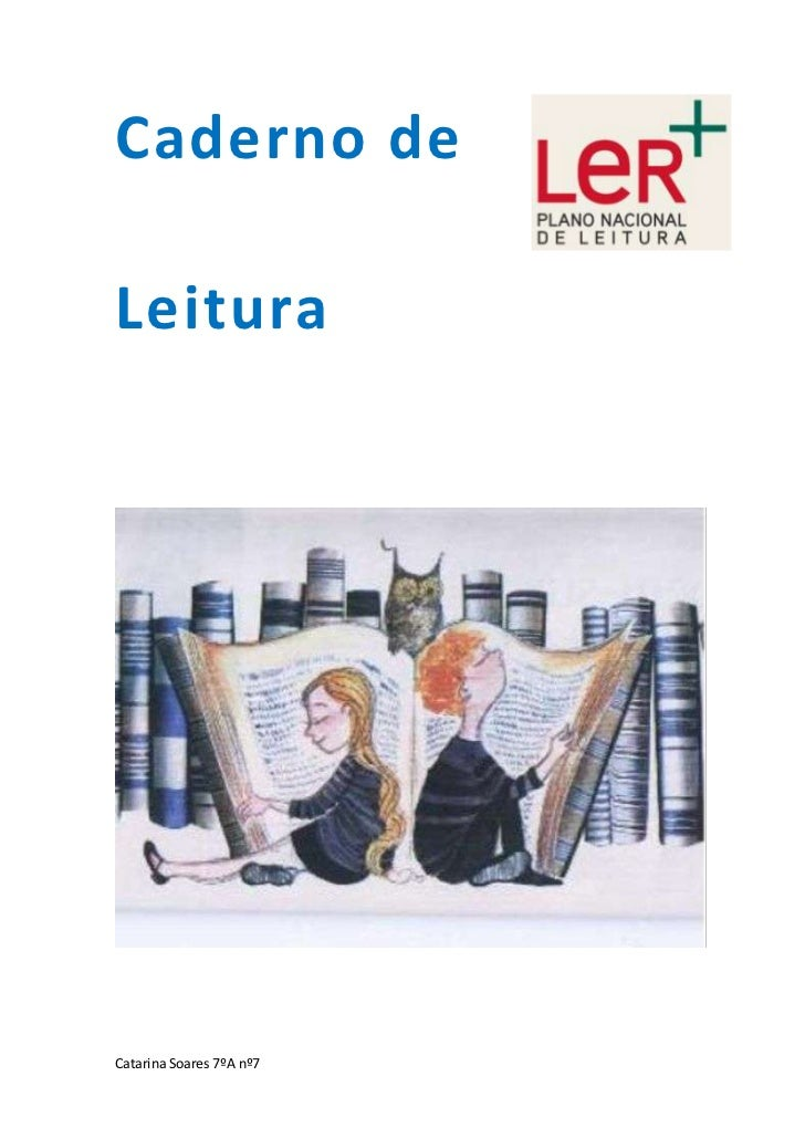 Caderno deLeituraCadernode LeituraCatarina Soares 7ºA nº7