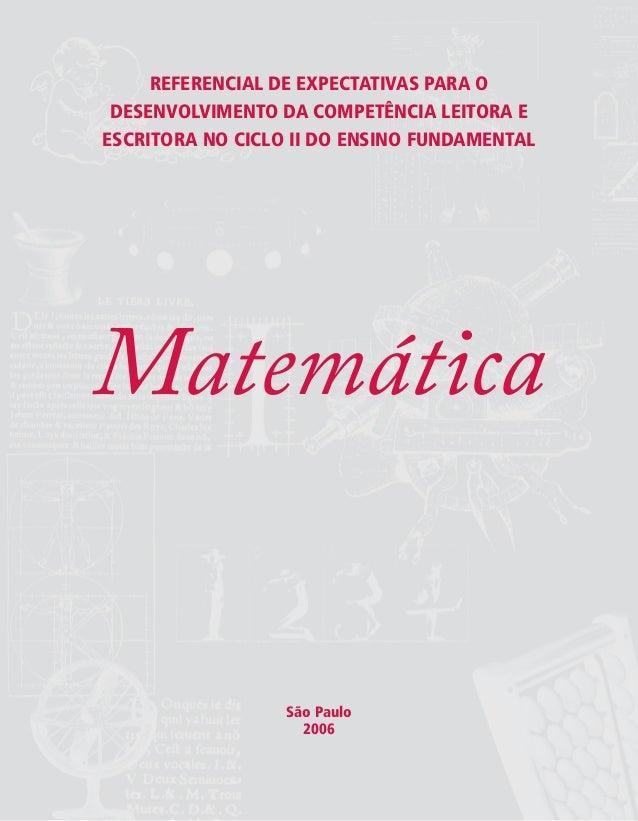 REFERENCIAL DE EXPECTATIVAS PARA O DESENVOLVIMENTO DA COMPETÊNCIA LEITORA E ESCRITORA NO CICLO II DO ENSINO FUNDAMENTAL Ma...