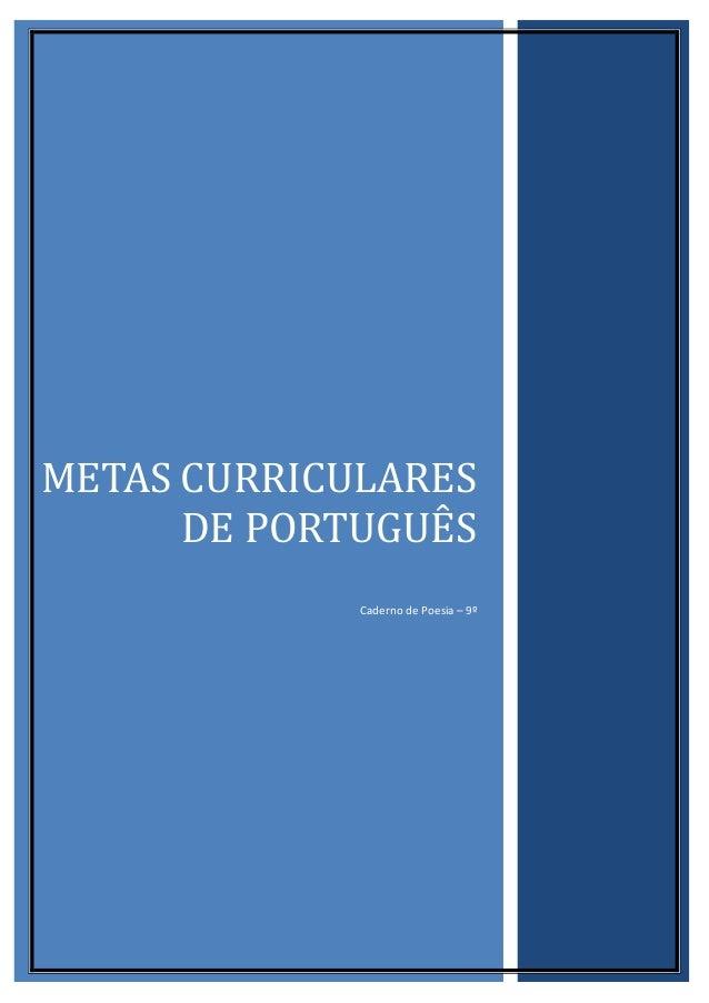 METAS CURRICULARES DE PORTUGUÊS Caderno de Poesia – 9º