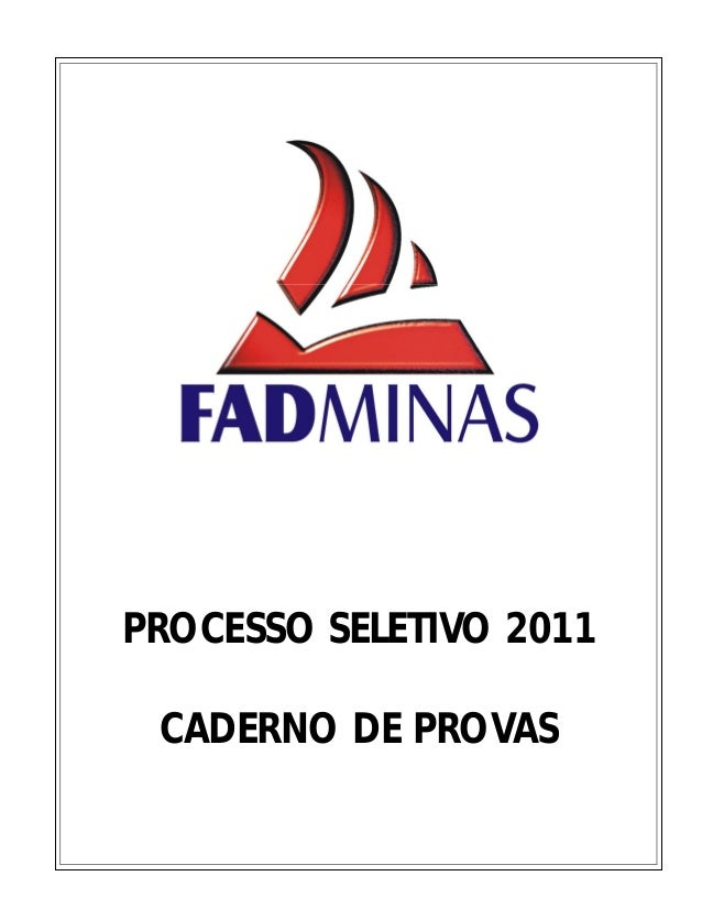 PROCESSO SELETIVO 2011 CADERNO DE PROVAS