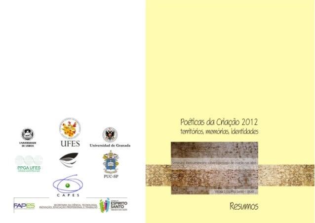 POÉTICAS DA CRIAÇÃO, ES 2012 - Territórios, memórias e identidades1