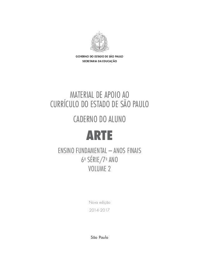 GOVERNO DO ESTADO DE SÃO PAULO  SECRETARIA DA EDUCAÇÃO  MATERIAL DE APOIO AO  CURRÍCULO DO ESTADO DE SÃO PAULO  CADERNO DO...