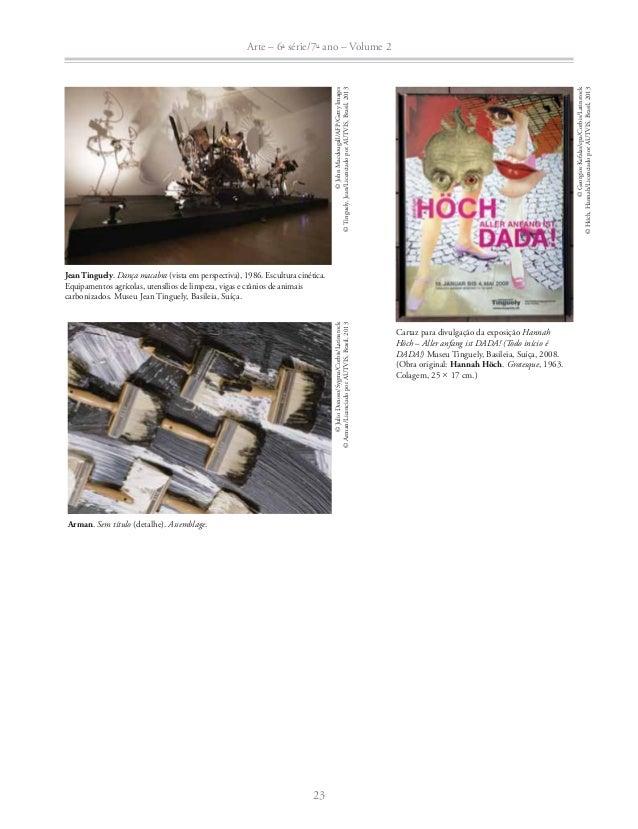 Arte – 6a série/7o ano – Volume 2  24  © Fausto Fleury/Galeria Fortes Vilaça  Beatriz Milhazes. Liberty, 2007. Colagem sob...