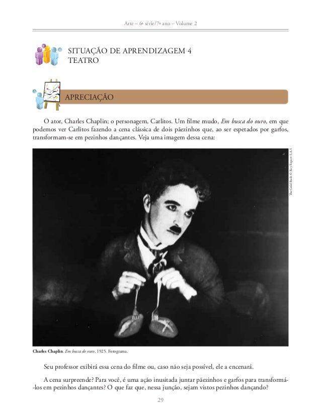 Arte – 6a série/7o ano – Volume 2  Agora, olhe atentamente estas outras imagens.  30  © Renato Stockler/Folhapress  Grupo ...