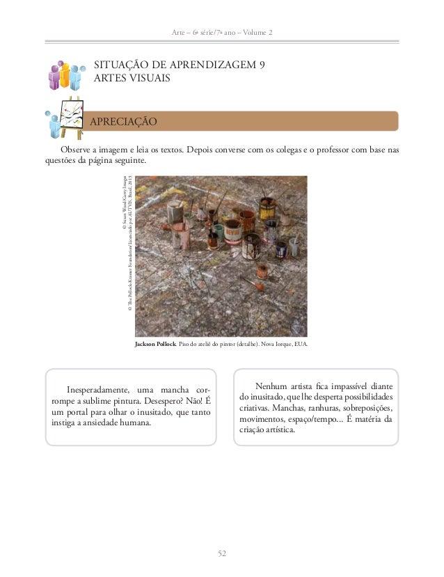 Arte – 6a série/7o ano – Volume 2  Ɣ De que falam a imagem e as reflexões? Você percebe a situação vivida pelo artista Pol...