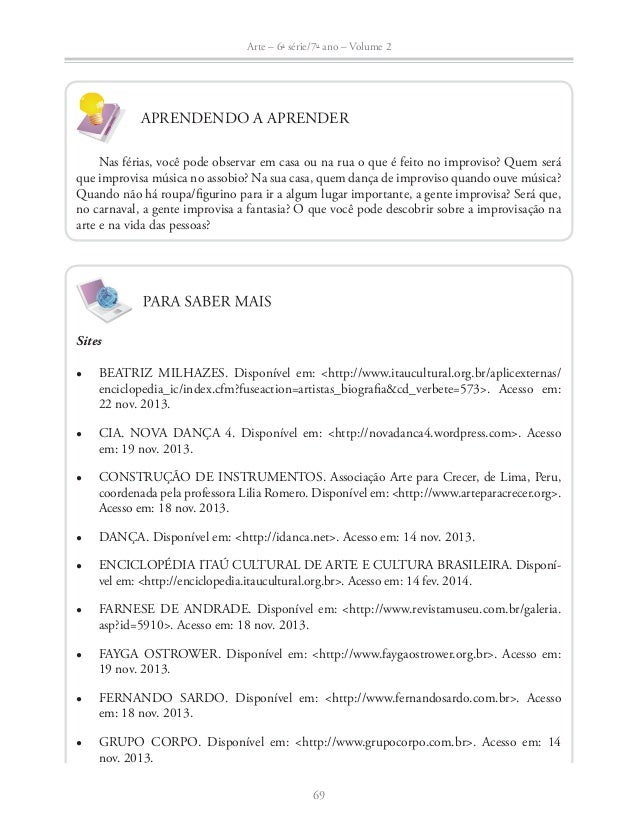 Arte – 6a série/7o ano – Volume 2  Ɣ HERMETO PASCOAL. Disponível em: http://www.hermetopascoal.com.br. Acesso  70  em: 18 ...