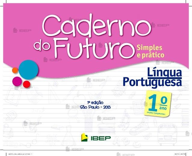 1a edição São Paulo - 2013 Língua Portuguesa LínguaLínguaLínguaLíngua Portuguesa Língua Portuguesa Língua 1oano ENSINO FUN...