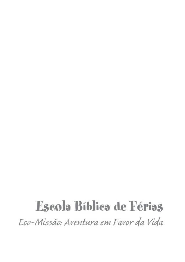 Eco-Missão: Aventura em Favor da VidaEscola Bíblica de Férias