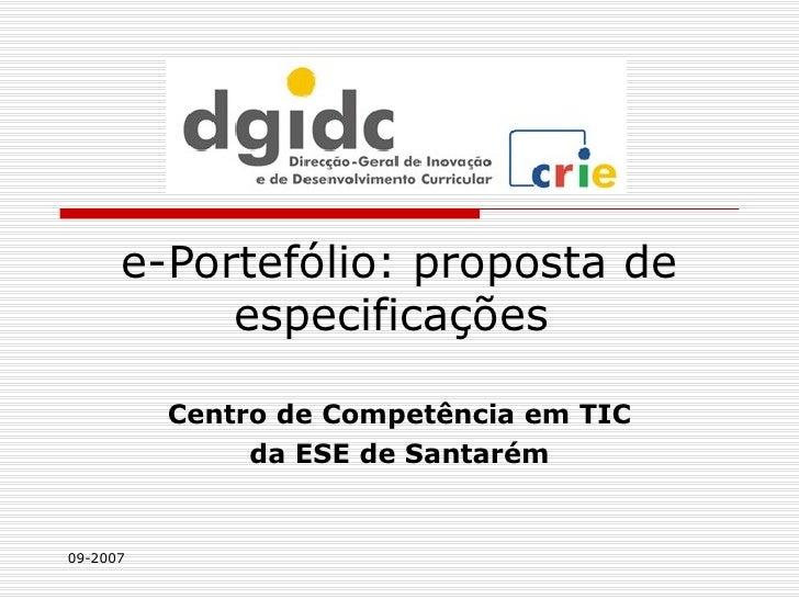 e-Portefólio: proposta de especificações  Centro de Competência em TIC da ESE de Santarém