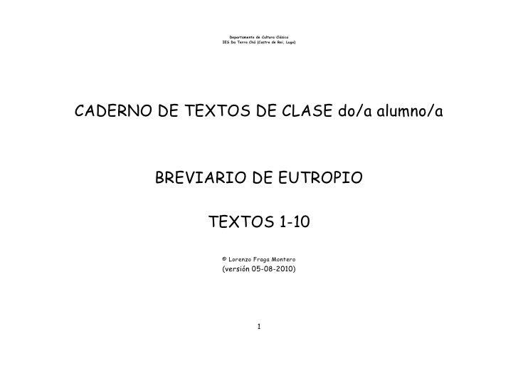 Departamento de Cultura Clásica                 IES Da Terra Chá (Castro de Rei, Lugo)     CADERNO DE TEXTOS DE CLASE do/a...
