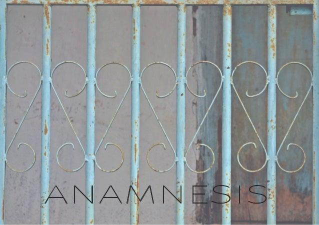 ANAMINESISANAMNESIS