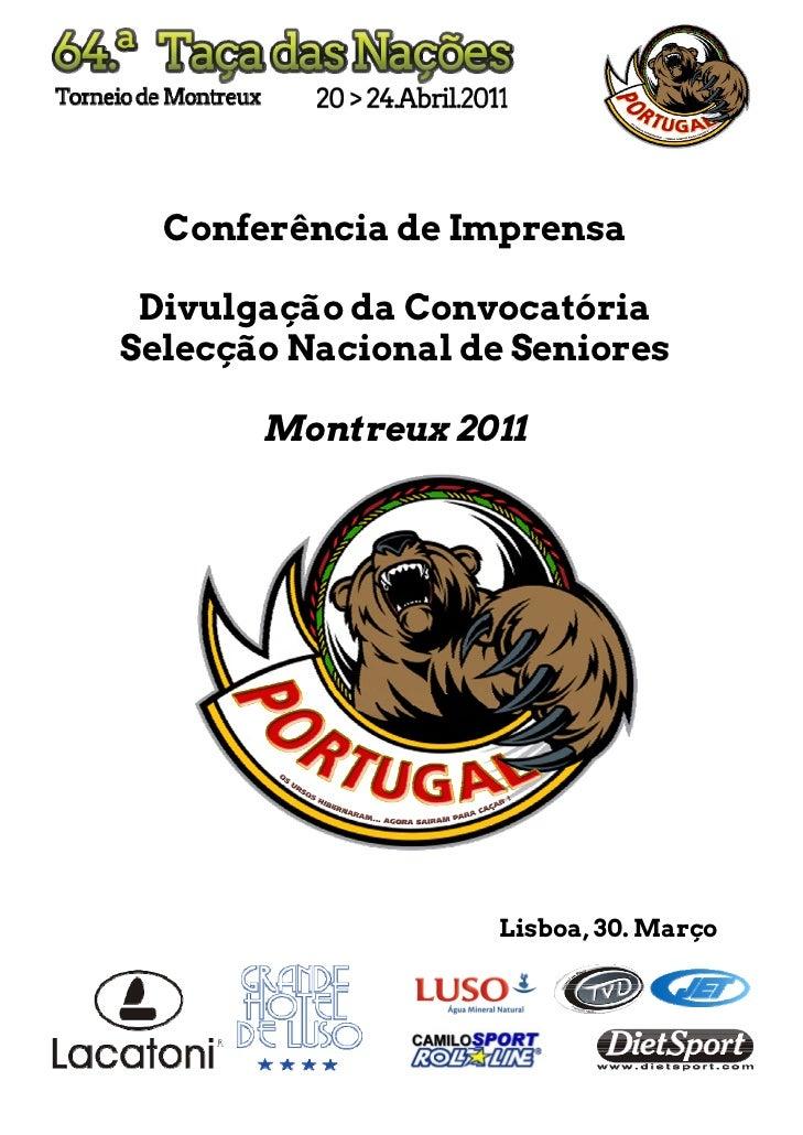 Conferência de Imprensa Divulgação da ConvocatóriaSelecção Nacional de Seniores       Montreux 2011                   Lisb...