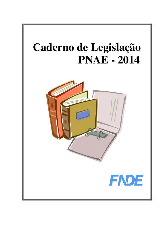 Caderno de Legislação PNAE - 2014