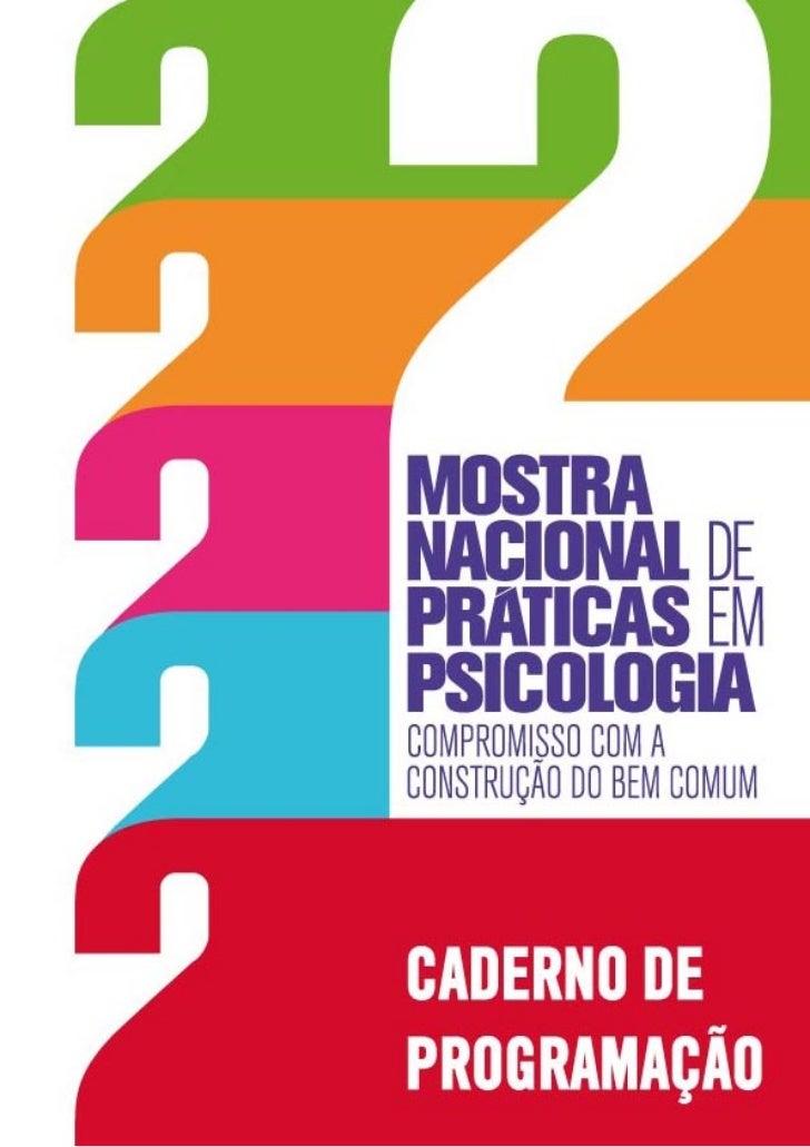 PSICÓLOGAS E PSICÓLOGOS, ESTUDANTES E DEMAIS PARTICIPANTES DA                         2ª MOSTRA NACIONAL DE PRÁTICAS EM PS...