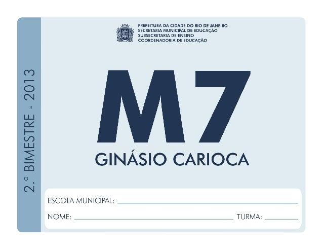 Matemática-7.ºAno 2.ºBIMESTRE/2013 EDUARDO PAES PREFEITURA DA CIDADE DO RIO DE JANEIRO CLAUDIA COSTIN SECRETARIA MUNICIPAL...