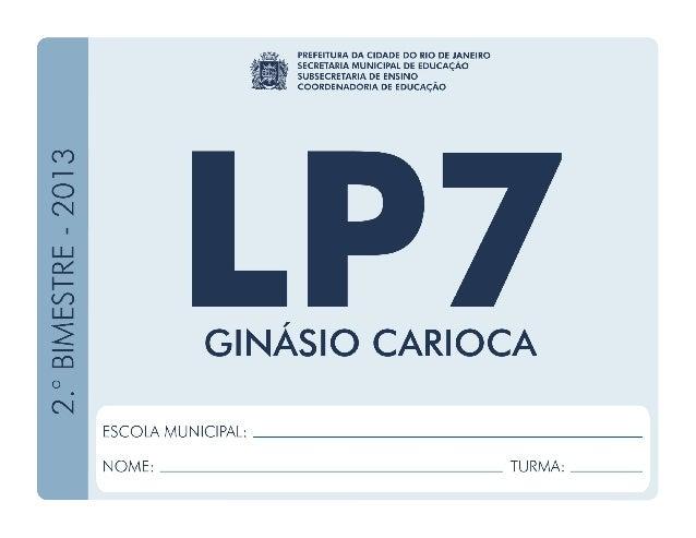 LínguaPortuguesa-7.ºAno 1.ºBIMESTRE/2013 EDUARDO PAES PREFEITURA DA CIDADE DO RIO DE JANEIRO CLAUDIA COSTIN SECRETARIA MUN...