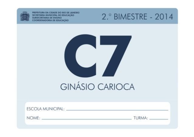 Ciências - 7.º Ano / 2.º BIMESTRE - 2014Ciências - 7.º Ano / 2.º BIMESTRE - 2014 EDUARDO PAES PREFEITURA DA CIDADE DO RIO ...