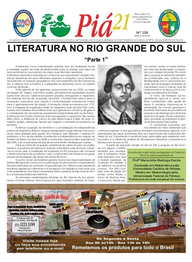 A literatura, como manifestação artística, tem por finalidade recriar a realidade a partir da visão de determinado autor (...