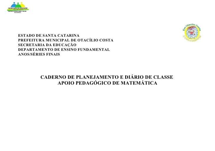 ESTADO DE SANTA CATARINAPREFEITURA MUNICIPAL DE OTACÍLIO COSTASECRETARIA DA EDUCAÇÃODEPARTAMENTO DE ENSINO FUNDAMENTALANOS...