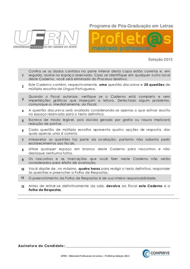 UFRN – Mestrado Profissional em Letras – Profletras Seleção 2013 1 Confira se os dados contidos na parte inferior desta ca...